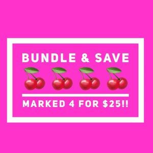 Bundle and save 4 for $25